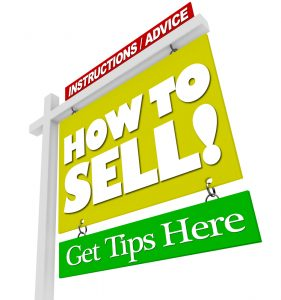 Selling your home? A home for sale sign reads Information / Advice - How to Sell - Get Tips Here